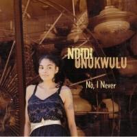 Purchase Ndidi Onukwulu - No, I Never