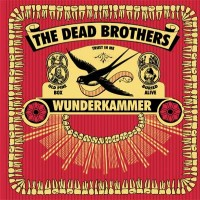 Purchase The Dead Brothers - Wunderkammer
