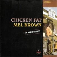 Purchase Mel Brown - Chicken Fat (Vinyl)