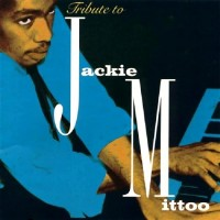 Purchase Jackie Mittoo - Tribute To Jackie Mittoo CD2