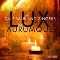 Purchase Dale Warland Singers - Lux Aurumque