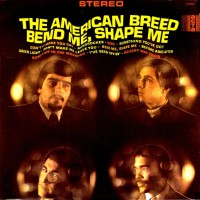 Purchase The American Breed - Bend Me, Shape Me (Vinyl)