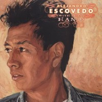 Purchase Alejandro Escovedo - With These Hands CD1