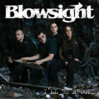 Purchase Blowsight - I'll Be Around (CDS)