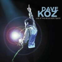 Purchase Dave Koz - Live At Blue Note Tokyo