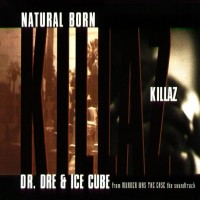 Purchase Dr. Dre - Natural Born Killaz (VLS) (With Ice Cube)