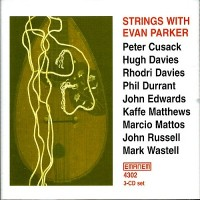 Purchase Evan Parker - Strings With Evan Parker CD1