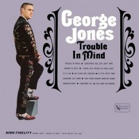 Purchase George Jones - Trouble In Mind (Vinyl)