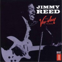 Purchase Jimmy Reed - The Vee-Jay Years 1953-1965 CD1