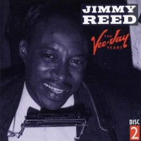 Purchase Jimmy Reed - The Vee-Jay Years 1953-1965 CD2