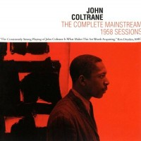 Purchase John Coltrane - The Complete Mainstream 1958 Sessions (Vinyl) CD2