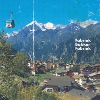 Purchase Machinefabriek - Fabriek Bakker Fabriek (With Leo Fabriek & Anne Bakker) (EP)
