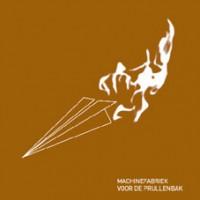 Purchase Machinefabriek - Voor De Prullenbak (EP)