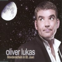 Purchase Oliver Lukas - Mondenschein In St. Juan (CDS)