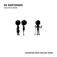 Purchase Richard Cheese - Ok Bartender