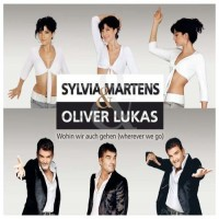 Purchase Sylvia Martens & Oliver Lukas - Wohin Wir Auch Gehen (Wherever We Go) (CDS)