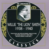 Purchase Willie Smith - The Chronological Classics: 1938-1940