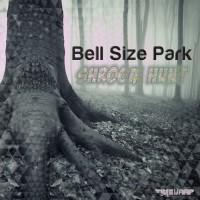 Purchase Bell Size Park - Shroom Hunt (EP)