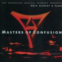 Purchase Irmin Schmidt - Masters Of Confusion (With Kumo)