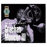 Purchase Grachan Moncur III - Mosaic Select CD3