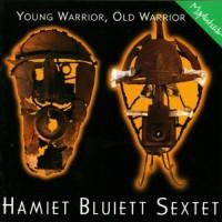 Purchase Hamiet Bluiett - Young Warrior, Old Warrior