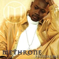 Purchase Methrone - Picture Me