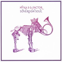 Purchase Myka 9 & Factor - Sovereign Soul