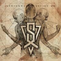 Purchase Serianna - Define Me