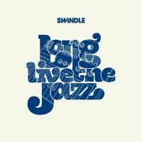 Purchase Swindle - Long Live The Jazz