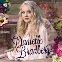 Purchase Danielle Bradbery - Danielle Bradbery (Deluxe Edition)