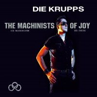 Purchase Die Krupps - The Machinists Of Joy