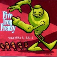 Purchase Five Iron Frenzy - Quantity Is Job 1 (EP)