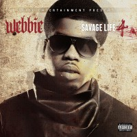 Purchase Webbie - Savage Life 4 (Deluxe Edition)