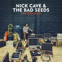 Purchase Nick Cave & the Bad Seeds - Live from KCRW