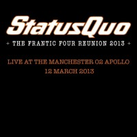 Purchase Status Quo - Back 2 Sq.1: The Frantic Four Reunion 2013 - Live At The Manchester O2 Apollo, 12 March 2013 CD6