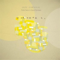 Purchase Think Twice - Jazz Carnival (With David Ryshpan)
