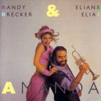 Purchase Randy Brecker & Eliane Elias - Amanda (Vinyl)