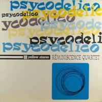 Purchase Reminiscence Quartet - Psycodelico