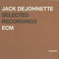 Purchase Jack DeJohnette - Rarum, Vol.12: Selected Recordings