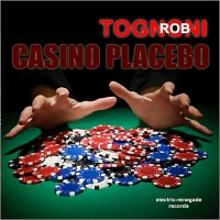 Purchase Rob Tognoni - Casino Placebo