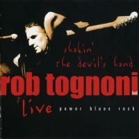 Purchase Rob Tognoni - Shakin' The Devil's Hand