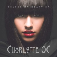 Purchase Charlotte Oc - Colour My Heart (EP)