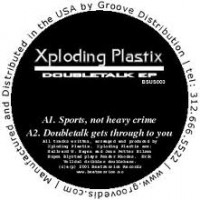 Purchase Xploding Plastix - Doubletalk (EP)