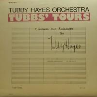 Purchase Tubby Hayes - Tubbs' Tours (Vinyl)