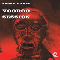 Purchase Tubby Hayes - Voodoo Session (VLS)