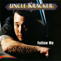 Purchase Uncle Kracker - Follow Me (MCD)