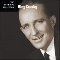 Purchase Bing Crosby - The Definitive Collection