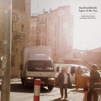 Purchase Machinefabriek - Tapes Of The Day (Live)