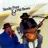 Purchase Snooky Pryor - Double Shot (With Mel Brown)