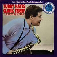Purchase Tubby Hayes - New York Sessions (With Clark Terry) (Vinyl)